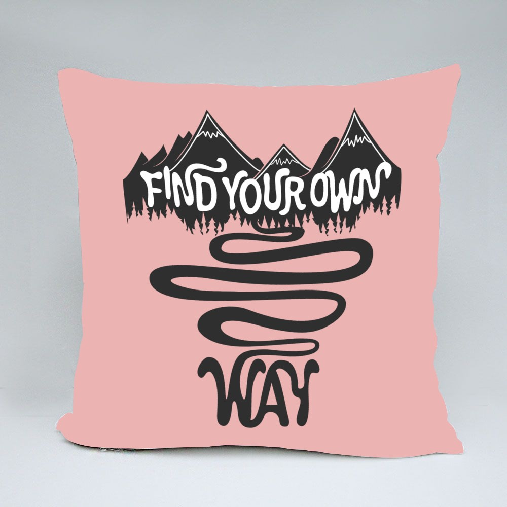 Find Your Own Way Bantal