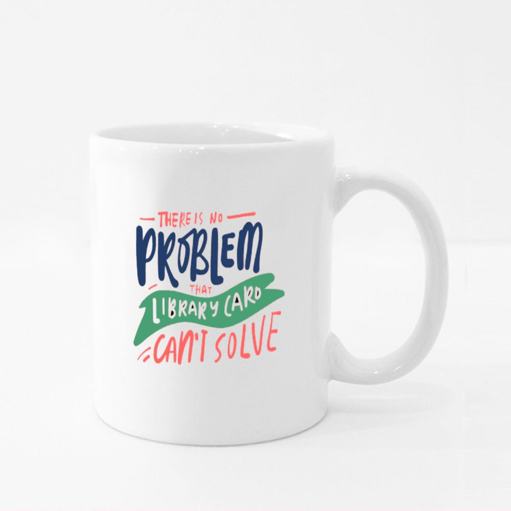 There Is No Problem Colour Mugs