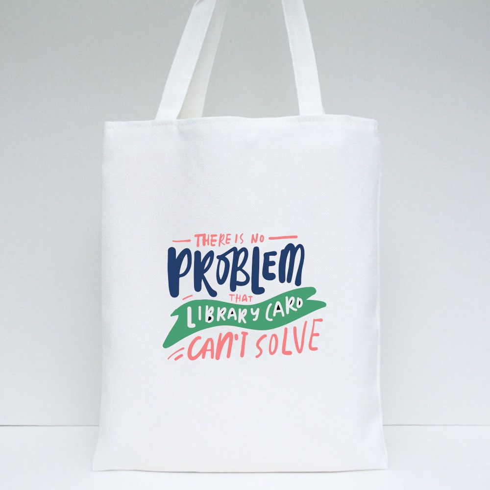 There Is No Problem Tote Bags