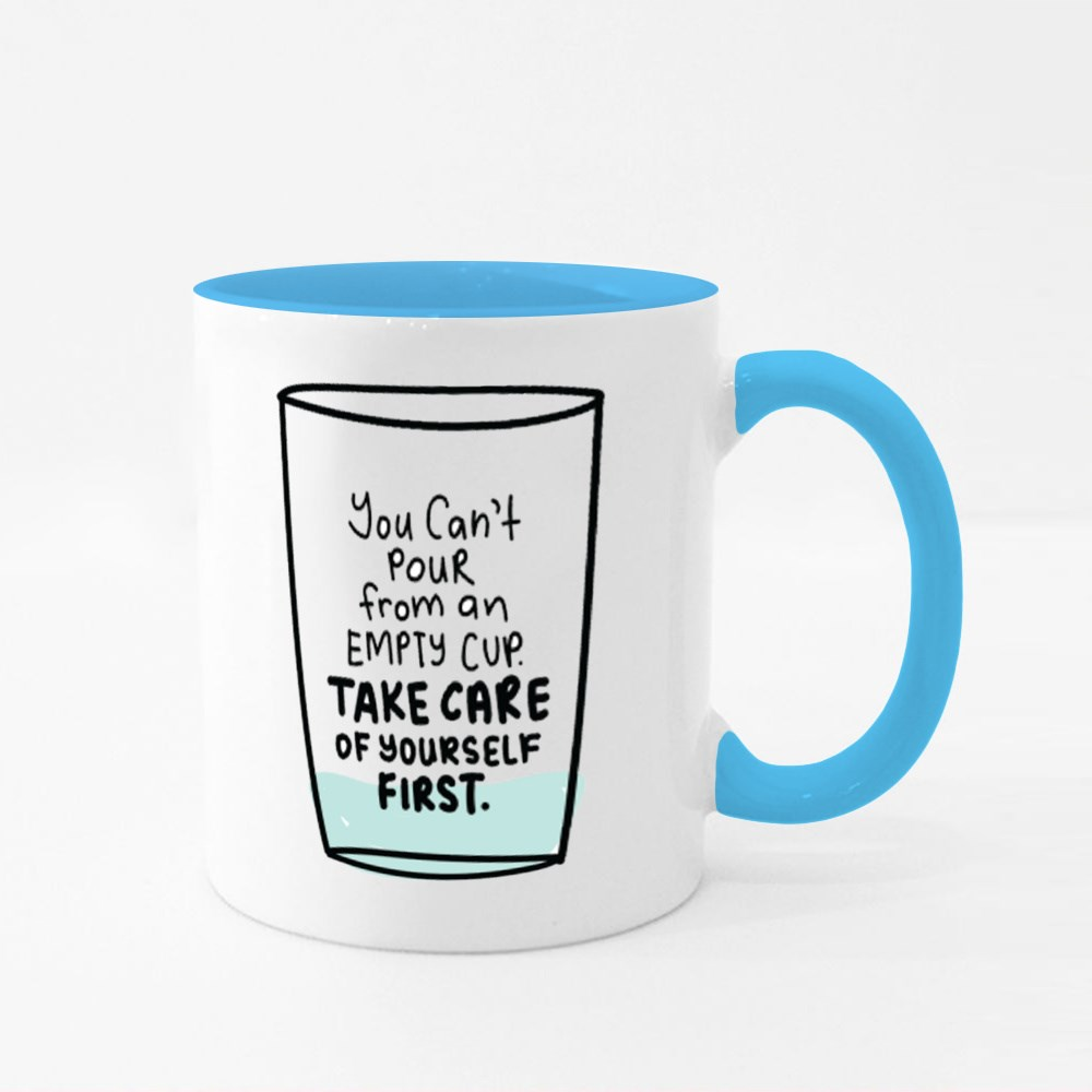 Take Care of Yourself First Colour Mugs