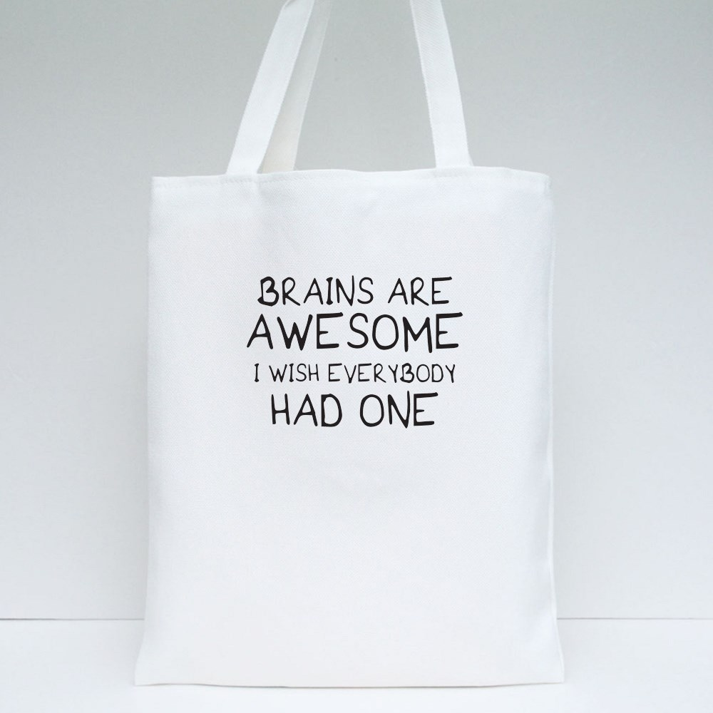 Brains Are Awesome Tote Bags