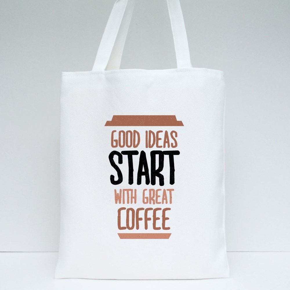 Start With Great Coffee Tote Bags