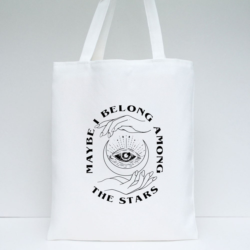 Maybe I Belong Among the Stars Tote Bags