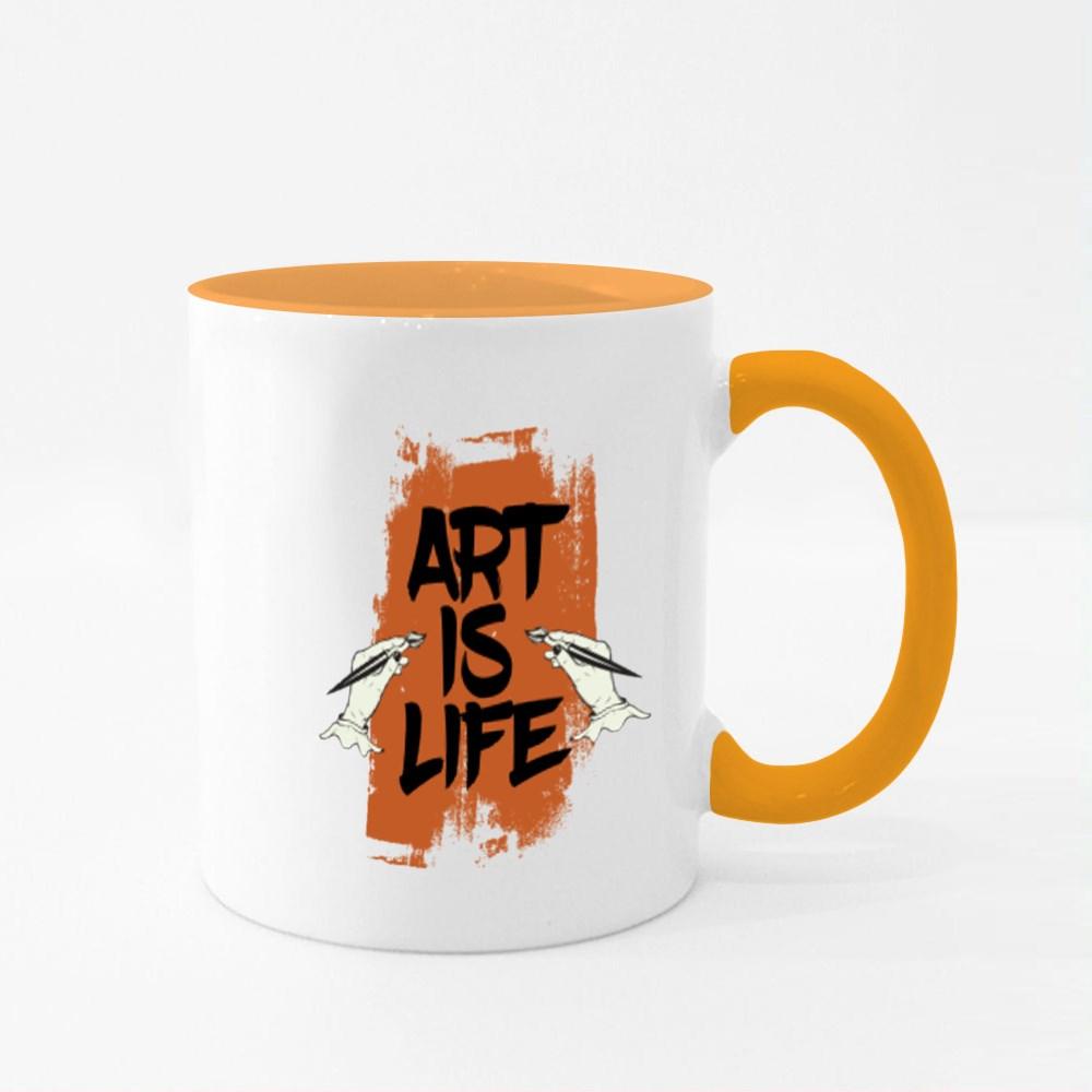 Art Is Life , Life Is Art Colour Mugs