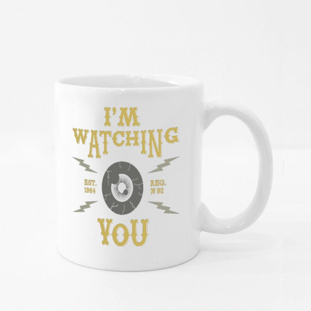 I'm Watching You Colour Mugs