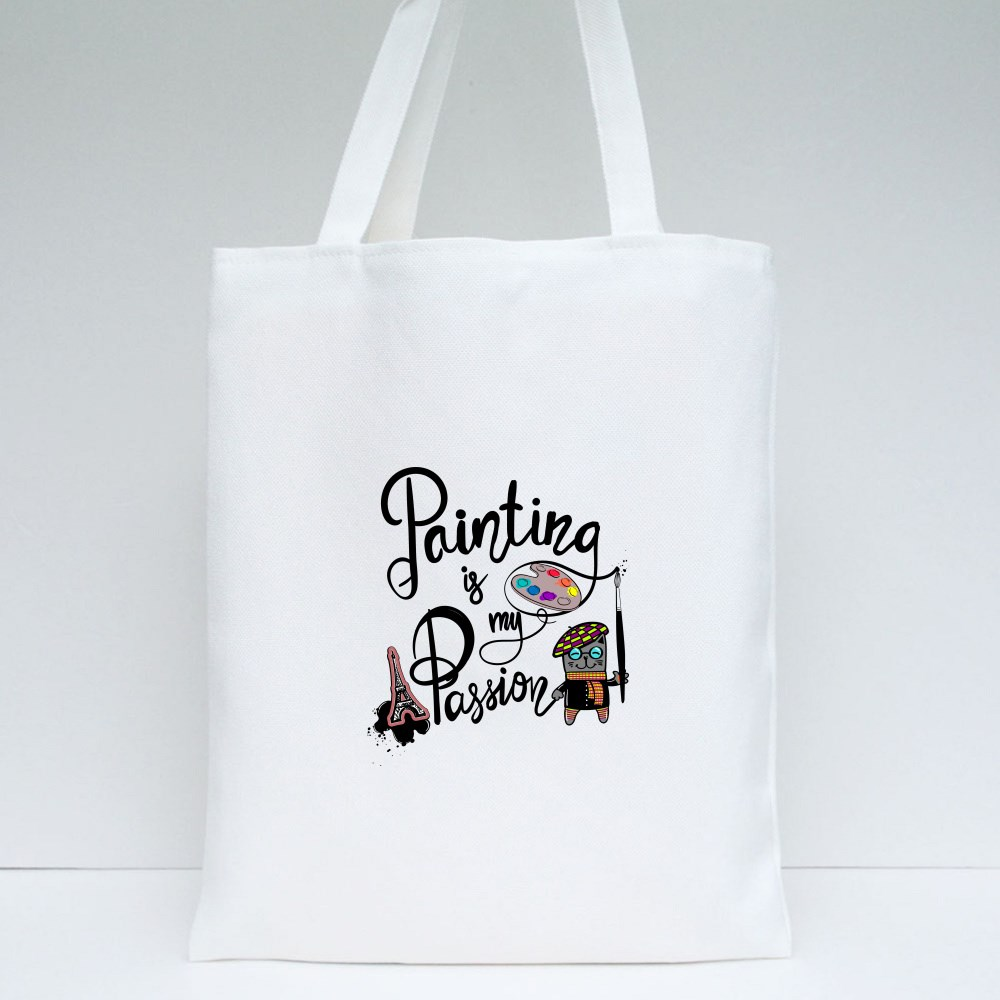 Painting Is My Passion Tote Bags