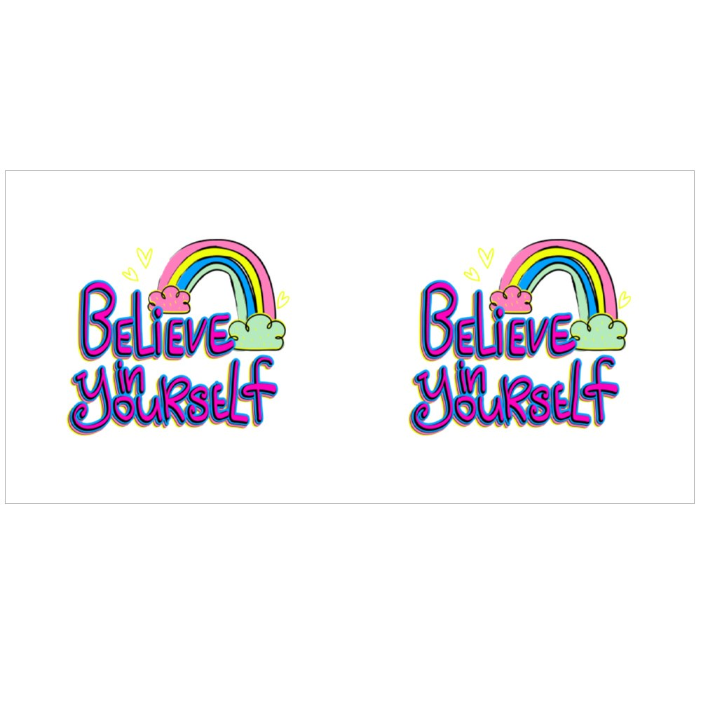 Believe in Yourself Colour Mugs