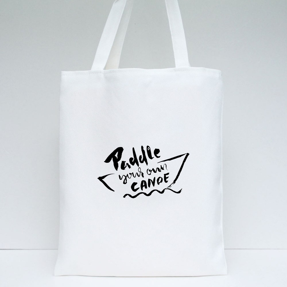 Paddle Your Own Canoe Tote Bags