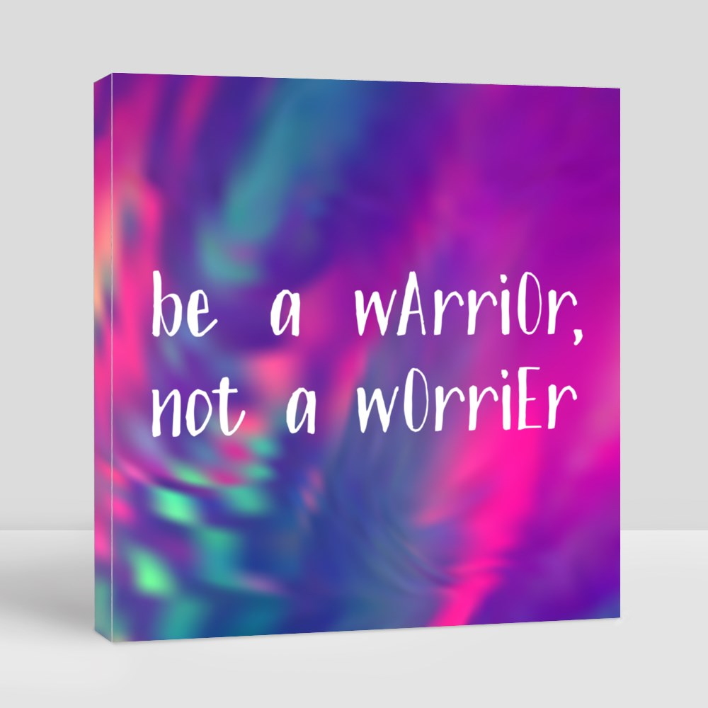 Be a Warrior Quote Toile (Carrée)