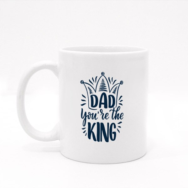 Dad You're the King 彩色杯