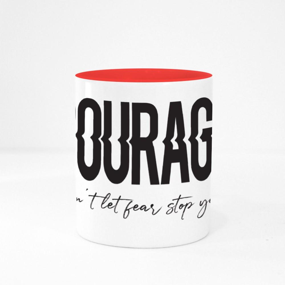 Don't Let Fear Stop You Colour Mugs