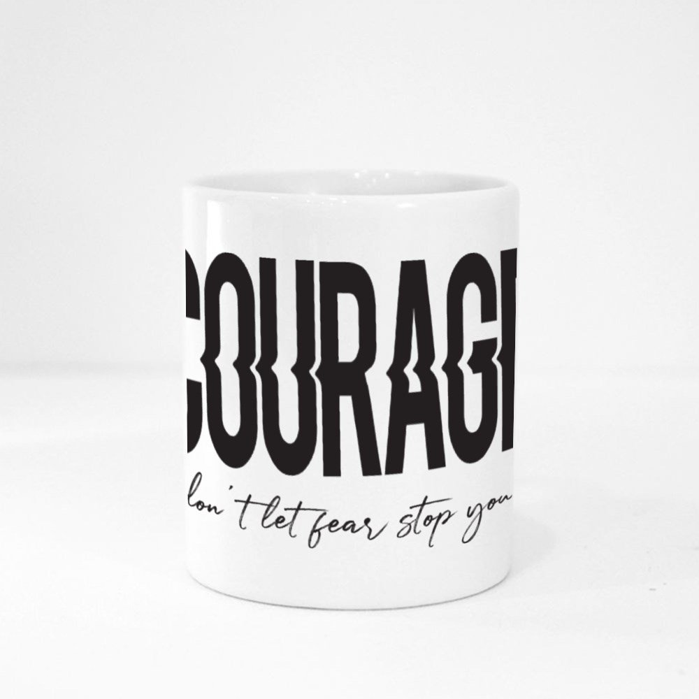 Don't Let Fear Stop You Magic Mugs