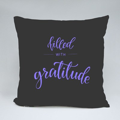 Filled With Gratitude 抱枕
