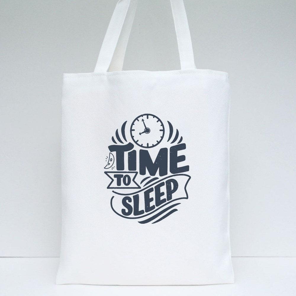 It's Time to Sleep Tote Bags