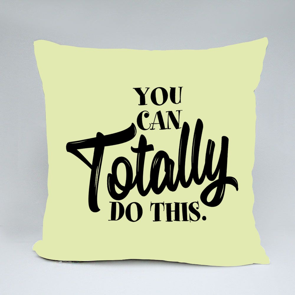 You Can Totally Do This Bantal