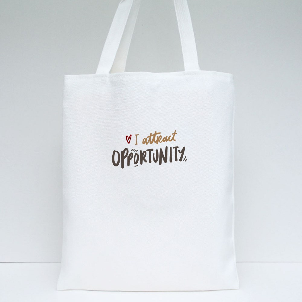 I Attract Opportunity Tote Bags