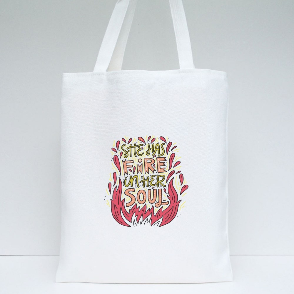 She Has Fire in Her Soul Tote Bags