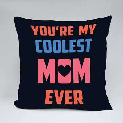 You're My Coolest Mom Ever 抱枕