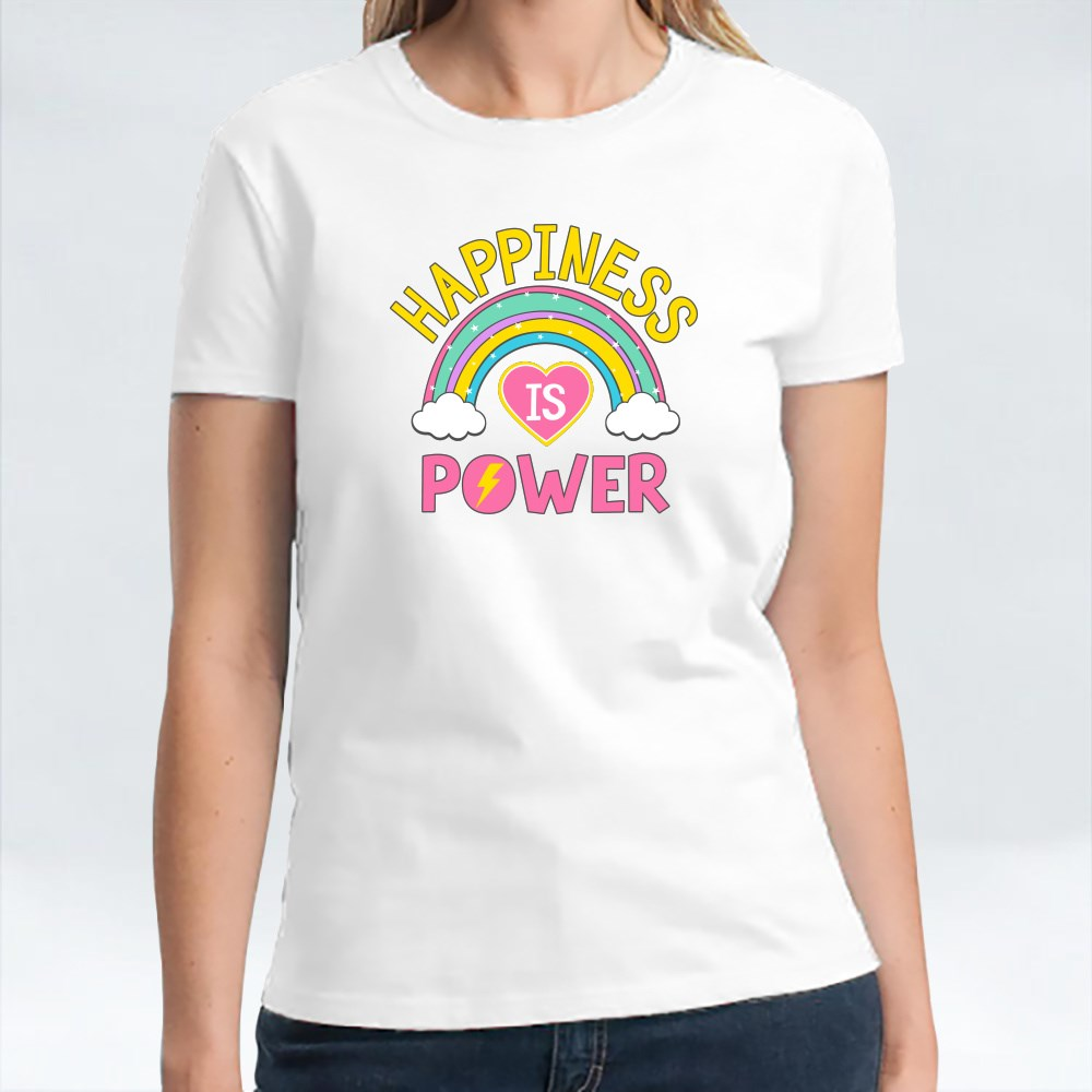 Happiness Is Power Colourful T-Shirts