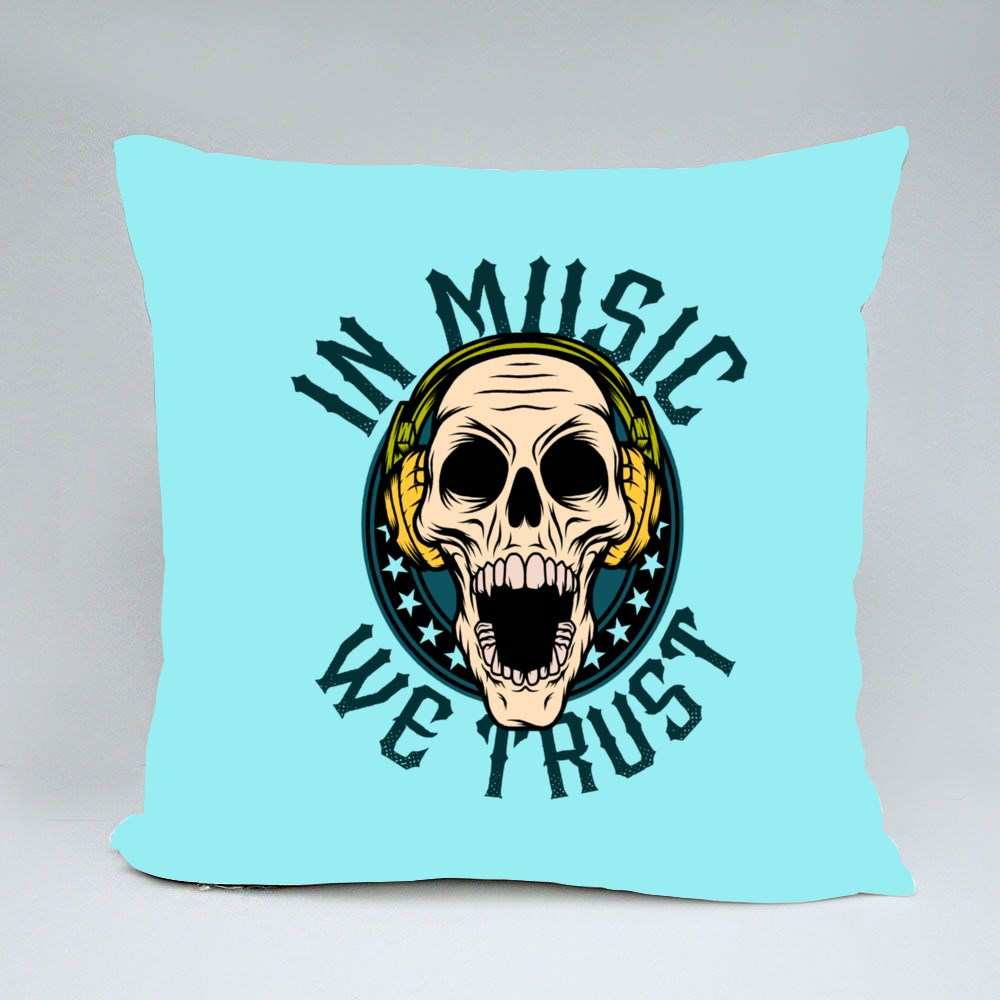 In Music We Trust Throw Pillows