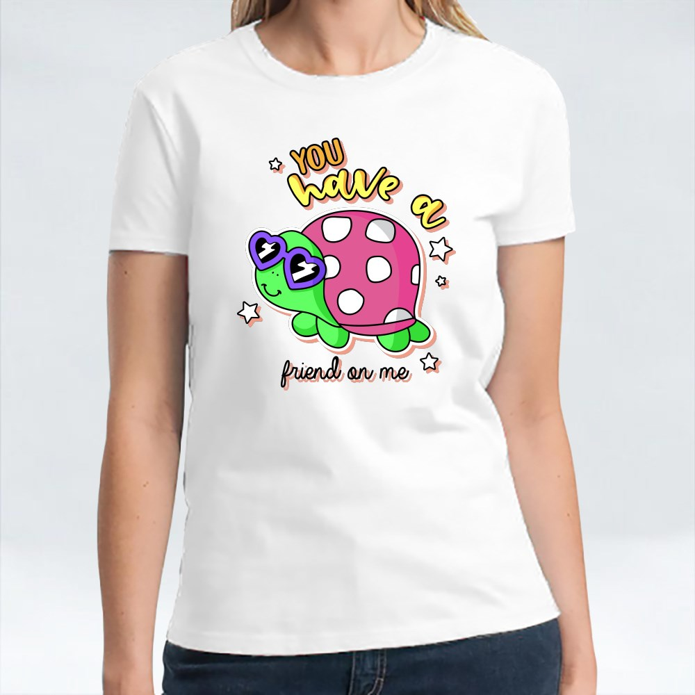You Have a Friend on Me T-Shirts