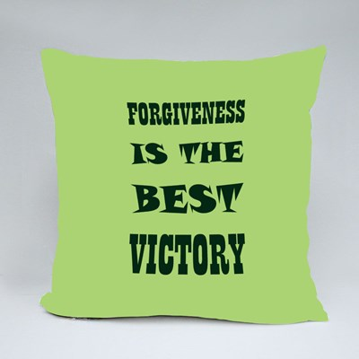 Forgiveness the Best Victory 抱枕