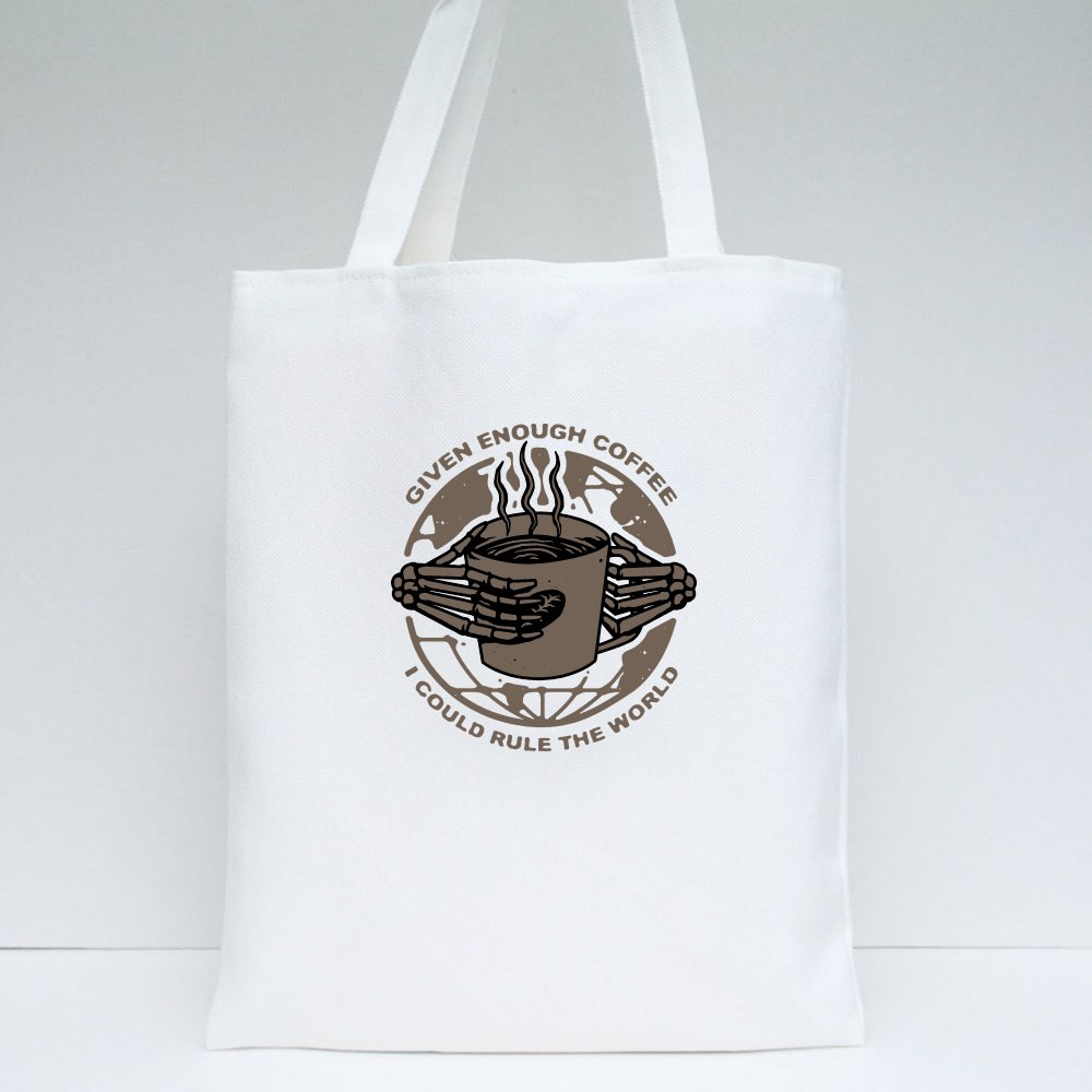 Given Enough Coffee Tote Bags