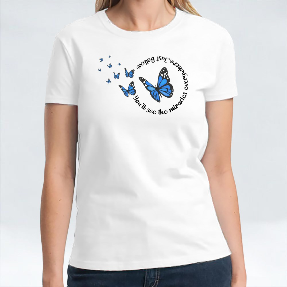 You'll See the Miracles T-Shirts