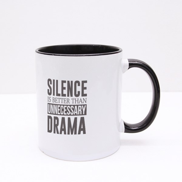 Silence Is Better Than Drama 彩色杯