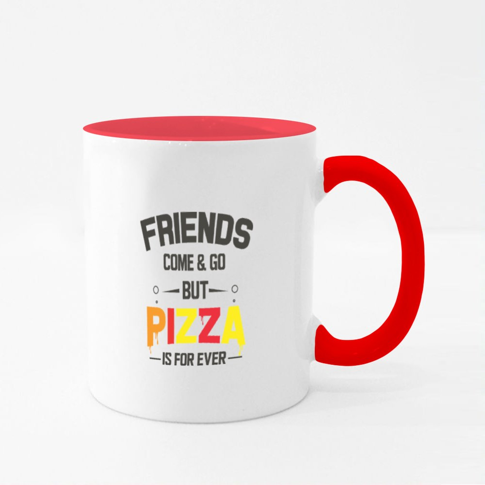 Pizza Is for Ever Colour Mugs