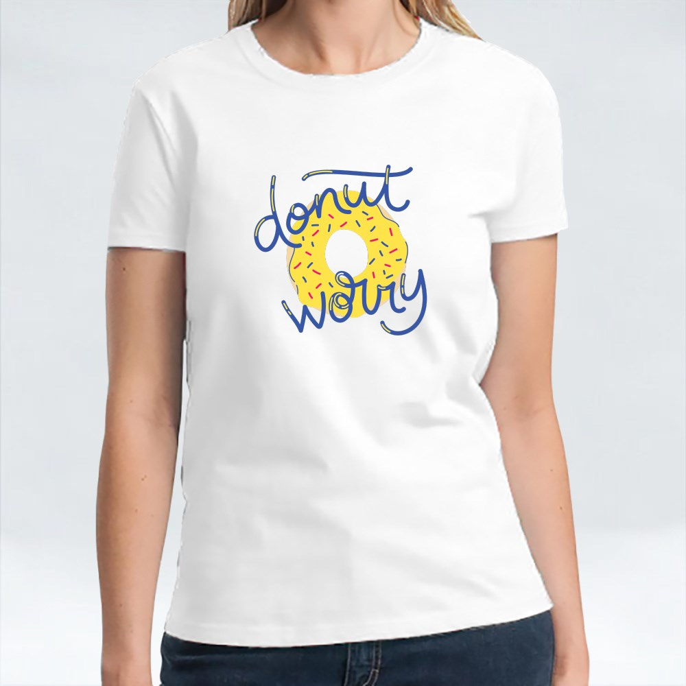 Donut Worry T-Shirts