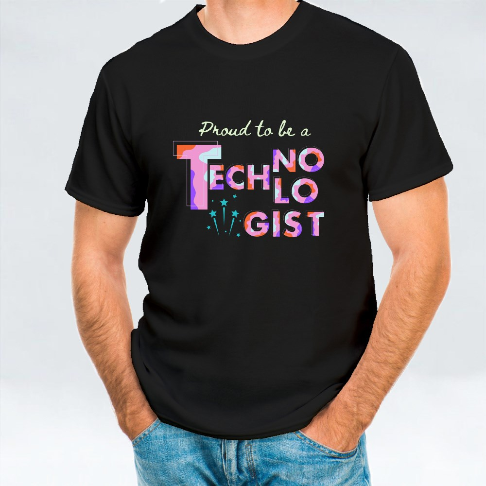 Proud to Be a Technologist 4 T-Shirts