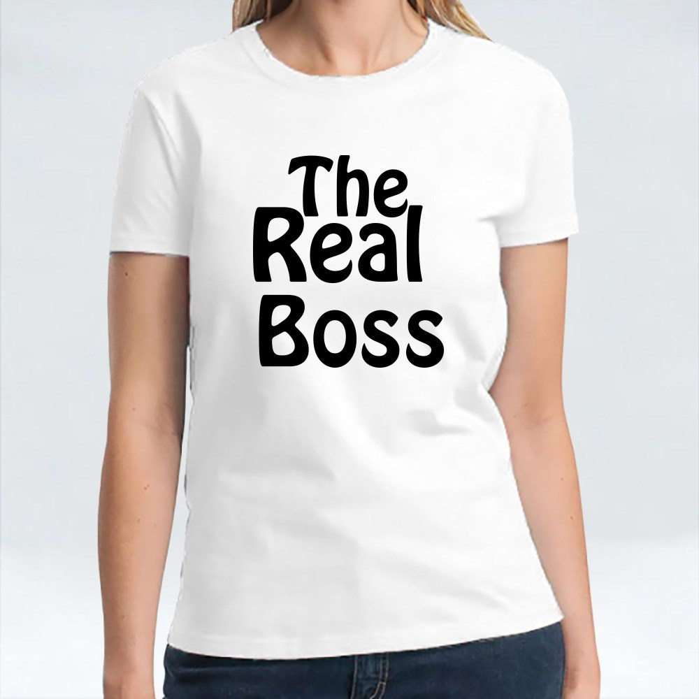 She's the Real Boss T-Shirts