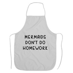 Mermaids Don't Do Homework