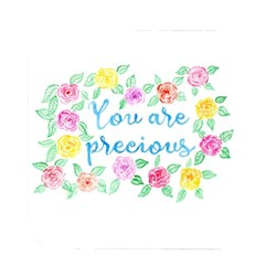 You Are Precious Watercolour Art
