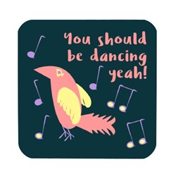 You Should Be Dancing