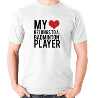 My Heart Belongs to a Badminton Player