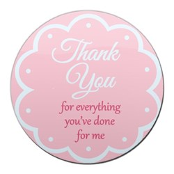 Thank You Everything You've Done for Me (Pink)