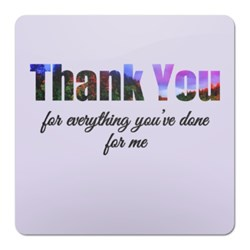 Thank You Everything You've Done for Me (Text)