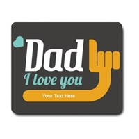 Dad, I Love You