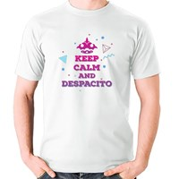 Keep Calm and Despacito