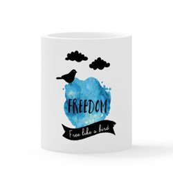 Freedom, Fly Like a Bird