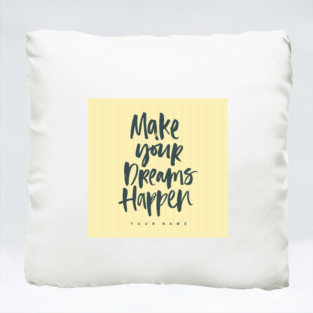 Cushions > Cushions (Square) > Make Your Dreams Happen