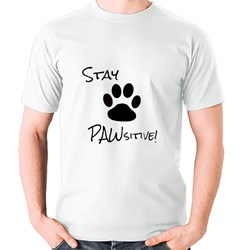 Stay Pawsitive (Positive)