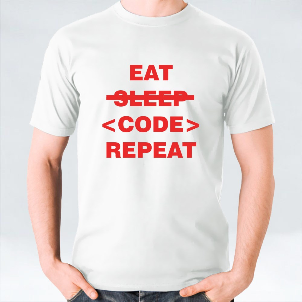 EAT SLEEP CODE REPEAT T-Shirts