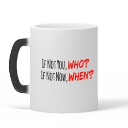 If Not You, Who? Quote
