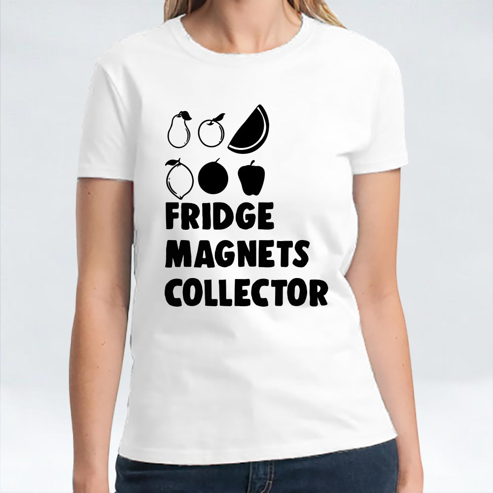 Fridge Magnets Collector T-Shirts