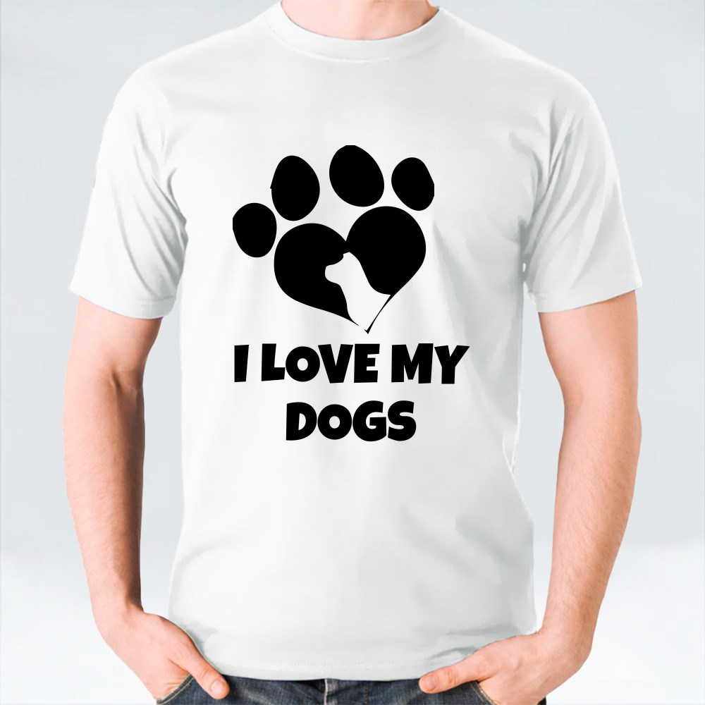I LOVE MY DOGS T-Shirts