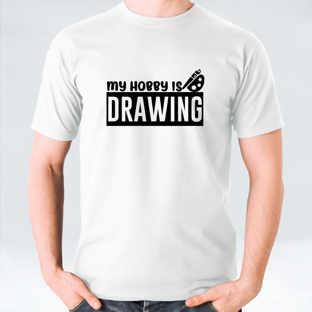 My Hobby Is Drawing T-Shirts