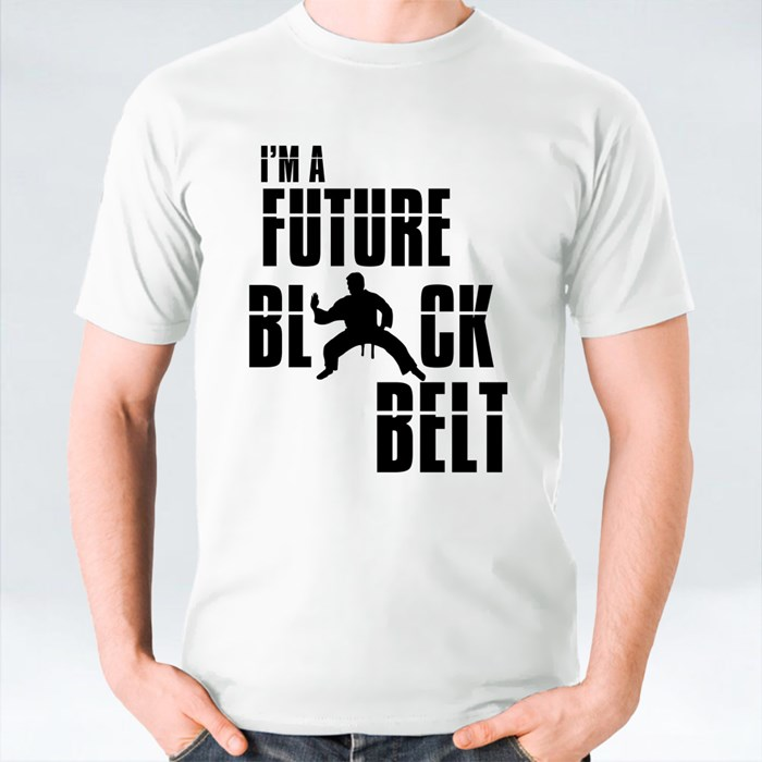 Im a Future Black Belt T-Shirts